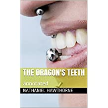 The Dragon's Teeth: annotated (English Edition)