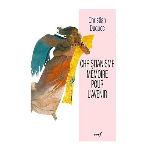 Christianisme, mémoire pour l'avenir
