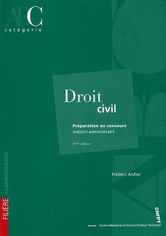 Droit civil : Préparation au concours Adjoint administratif catégorie C par Frédéric Archer
