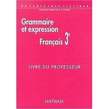 Français de 3e. Grammaire et expression