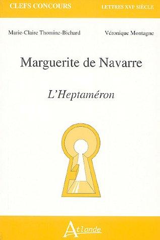 L'Heptaméron : Marguerite de Navarre