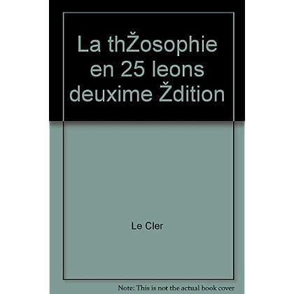 Le cler - La théosophie en 25 leçons deuxième édition
