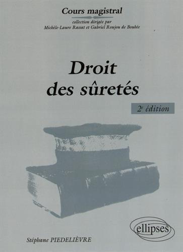 Droit des Sûretés par Stéphane Piedelievre