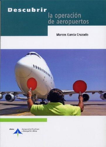 Descubrir la operación de aeropuertos por Marcos García Cruzado