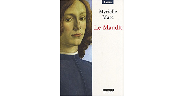Le Maudit By Myrielle Marc