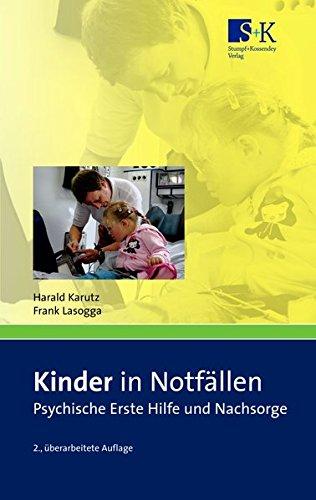 Kinder in Notfällen: Psychische Erste Hilfe und Nachsorge