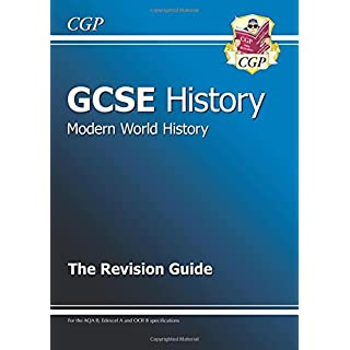 GCSE History Modern World History the Revision Guide (A*-G C