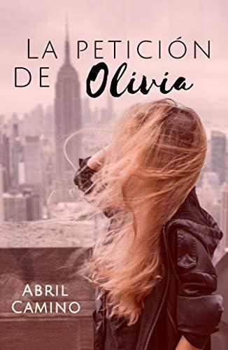 La petición de Olivia (Spanish Edition)