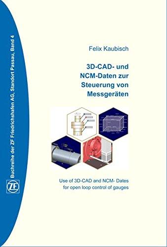 3D-CAD-und NCM-Daten zur Steuerung von Messgeräten (ZF Buchreihe)