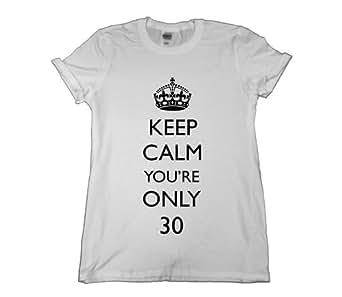 21 Century Clothing Damen Keep Calm You're Only 30 T-Shirt - Wei§ - XX-Large