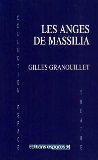 Les anges de Massilia par Granouillet
