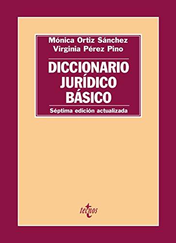 Diccionario jurídico básico (Derecho - Introducción Al Derecho) por Mónica Ortiz Sánchez