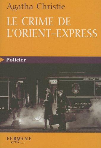 Le crime de l'Orient-Express par (Broché - May 13, 2009)
