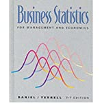 [(Business Statistics: For Management and Economics )] [Author: Wayne W. Daniel] [Dec-1994]