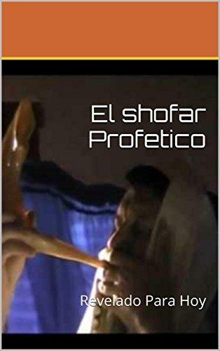 El shofar Profetico: Revelado Para Hoy por RR perez