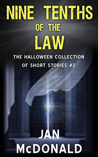 Nine-Tenths-of-the-Law-The-Halloween-collection-of-short-stories-Book-2