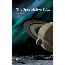 The Speculative Edge, Issue 1, August 2012 (English Edition)