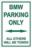 Schild – BMW parking only – 30x20cm, 45x30cm, 60x40cm – Bohrlöcher Aufkleber Hartschaum Aluverbund -S00345-004-D