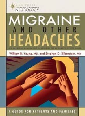 [Migraine and Other Headaches: An American Academy of Neurology Press Quality of Life Guide] (By: William B. Young) [published: May, 2004]