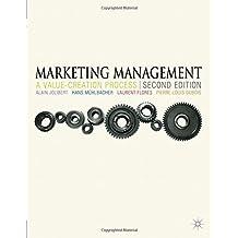 Marketing Management: A Value-Creation Process by Alain Jolibert (2012-09-04)