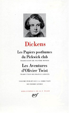 Charles Dickens : Les Papiers posthumes du Pickwick-Club - Les Aventures d'Oliver Twist par Charles Dickens