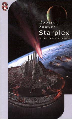 Starplex par Robert-J Sawyer