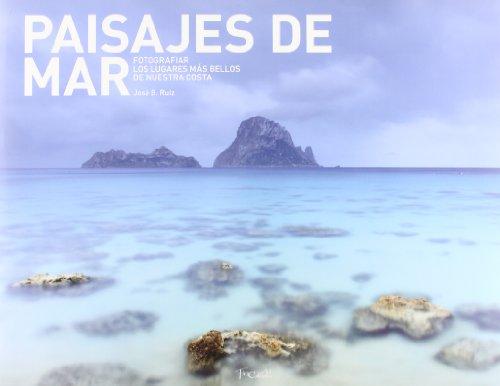 Paisajes de mar por Jose B. Ruiz
