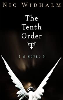 The Tenth Order (English Edition) de [Widhalm, Nic]