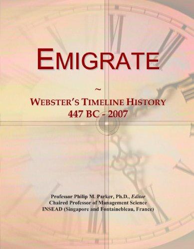 Emigrate: Webster's Timeline History, 447 BC - 2007