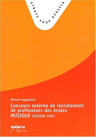 Concours externe de recrutement de professeur des écoles : Epreuve de musique : Session 2003