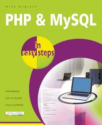 PHP & MYSQL in Easy Steps