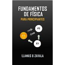 Fundamentos de física para principiantes (Spanish Edition)
