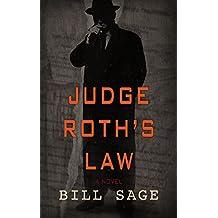 Judge Roth's Law (English Edition)