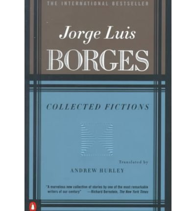 [(Collected Fictions)] [Author: Jorge Luis Borges] published on (September, 1999)