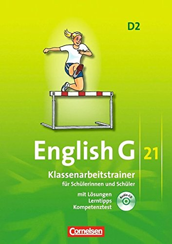 Preisvergleich Produktbild English G 21 - Ausgabe D: Band 2: 6. Schuljahr - Klassenarbeitstrainer mit Lösungen und CD