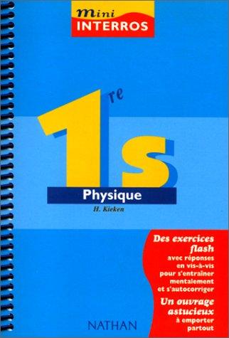 Physique 1ère S par Hubert Kieken