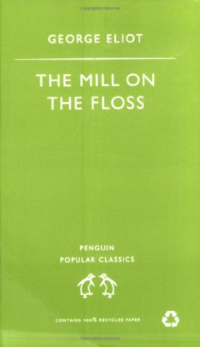 Mill on the Floss (Penguin Popular Classics)