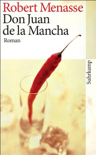 Buchseite und Rezensionen zu 'Don Juan de la Mancha oder Die Erziehung der Lust: Roman (suhrkamp taschenbuch)' von Robert Menasse