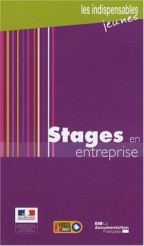 Stages en entreprise (3e édition actualisée)
