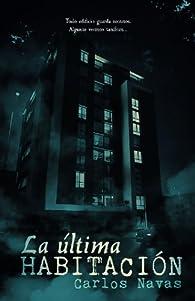 La última habitación par Carlos Navas