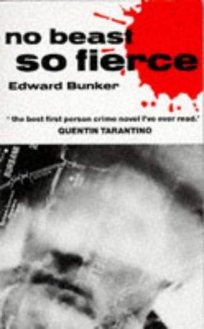 No Beast So Fierce by Edward Bunker (1993-04-25)
