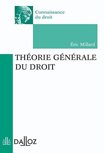 Théorie générale du droit - 1ère éd.: Connaissance du droit