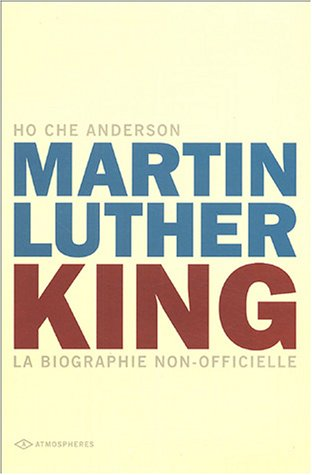 King : La biographie non-officielle de Martin Luther King Coffret 3 volumes