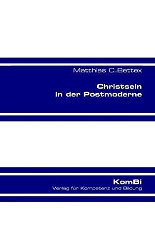 Christsein in der Postmoderne (Glauben leben)