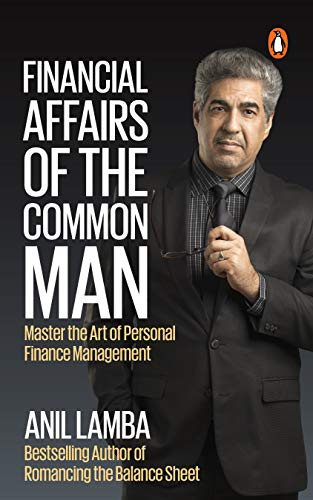 Financial Affairs Of The Common Man: Master the Art of Personal Finance Management