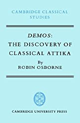 Demos: The Discovery of Classical Attika (Cambridge Classical Studies)