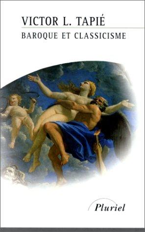 Baroque et classicisme par Victor-Lucien Tapié