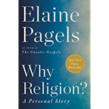 Why Religion?: A Personal Story (English Edition)