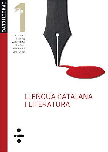 Llengua catalana i literatura. 1 Batxillerat. Edició revisada 2017