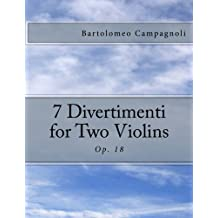 7 Divertimenti for Two Violins: Op. 18